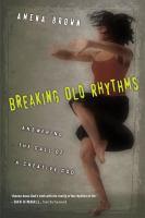 Breaking Old Rhythms