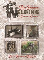 The Art of Sculpture Welding