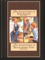 The Adventures of Tom Sawyer ; The Adventures of Huckleberry Finn