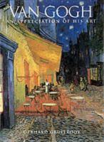 Van Gogh, An Appreciation of His Art