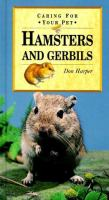 Hamsters and Gerbils