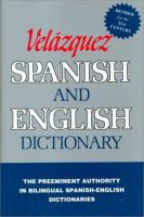 The New Velazquez Spanish And English Dictionary