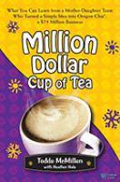 Million Dollar Cup of Tea