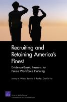 Recruiting and Retaining America's Finest