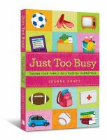 Just too busy : taking your family on a radical sabbatical