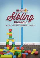 Ending Sibling Rivalry