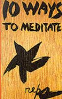 10 Ways to Meditate