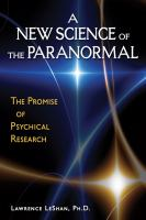 A New Science of the Paranormal