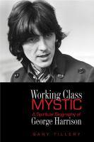 Working Class Mystic