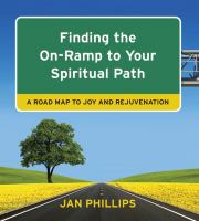 Finding The On-ramp To Your Spiritual Path