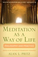 Meditation as A Way of Life