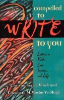 Compelled to Write to You