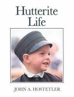 Hutterite Life