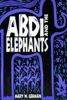 Abdi and the Elephants