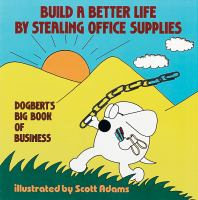 Build A Better Life by Stealing Office Supplies
