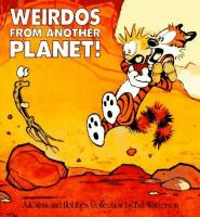 Weirdos From Another Planet!