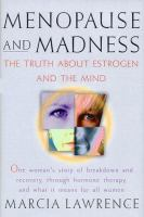Menopause and Madness