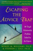 Escaping the Advice Trap