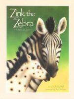 Zink the Zebra