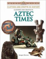 Clothes and Crafts in Aztec Times