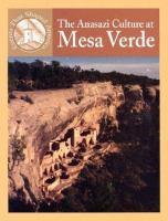The Anasazi Culture at Mesa Verde
