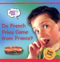 Do French Fries Come From France?
