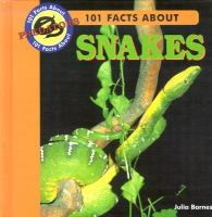101 Facts About Snakes