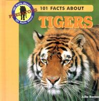 101 Facts About Tigers