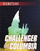 Challenger and Columbia