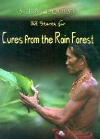 The Search for Cures From the Rain Forest