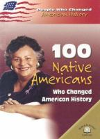 100 Native Americans Who Changed American History