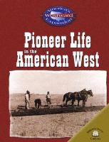Pioneer Life in the American West