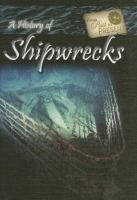 A History of Shipwrecks