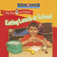 Eating Lunch at School