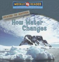 How Water Changes