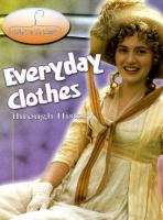 Everyday Clothes Through History