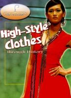 High-style Clothes Through History
