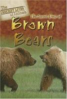 The Secret Lives of Brown Bears