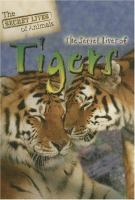 The Secret Lives of Tigers