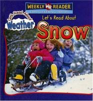 Let's Read About Snow