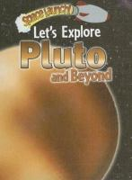 Let's Explore Pluto and Beyond