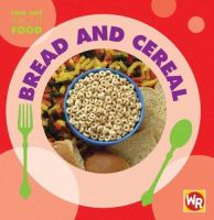 Bread and Cereal