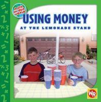 Using Money at the Lemonade Stand