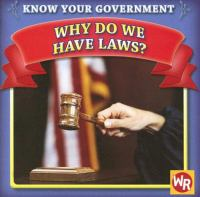 Why Do We Have Laws?