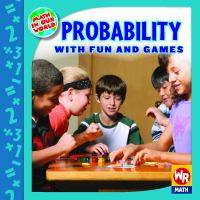 Probability With Fun and Games
