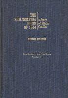 The Philadelphia Riots of 1844