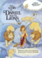 The Story of Daniel and the Lions