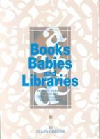 Books Babies And Libraries