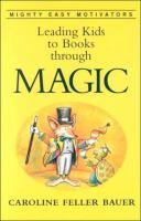 Leading Kids to Books Through Magic