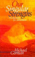 Our Singular Strengths